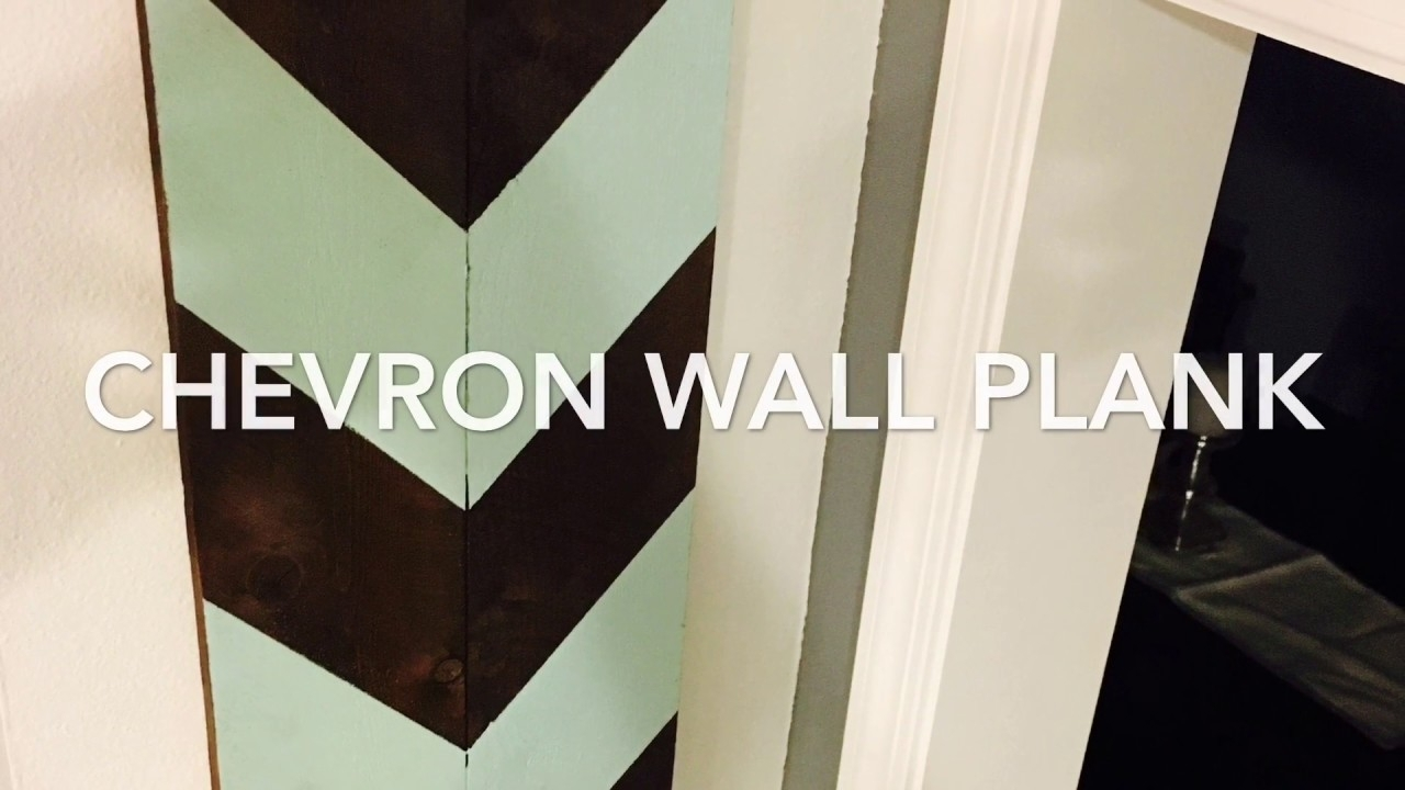 Chevron Wall Art Wall Plank Diy Pallet – Youtube Within Most Current Chevron Wall Art (Gallery 12 of 20)