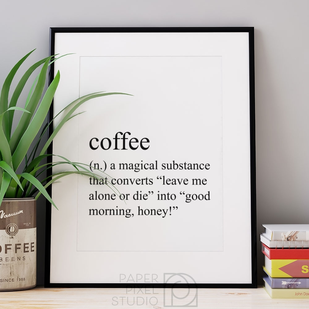 Coffee Definition Print, Printable Art, Dictionary Print, Coffee Art Within Most Recent Coffee Wall Art (View 2 of 15)