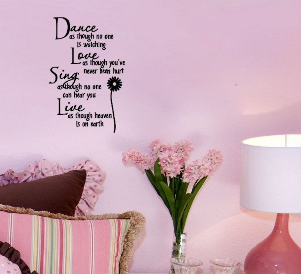 Dance&love&sing&live Home Decoration Wall Art Decals Living Room With Best And Newest Wall Art Decals (View 2 of 15)