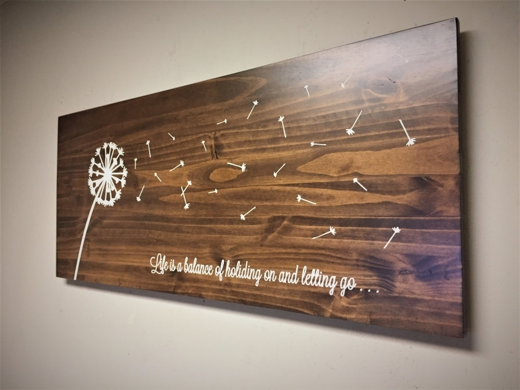 Dandelion Home Decor Wood Wall Art Dandelion Art Rustic Wooden Within Latest Wood Wall Art Quotes (View 10 of 20)