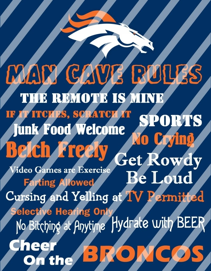 Denver Broncos Man Cave Rules Wall Decor Sign (Digital Or Shipped) regarding Best and Newest Broncos Wall Art