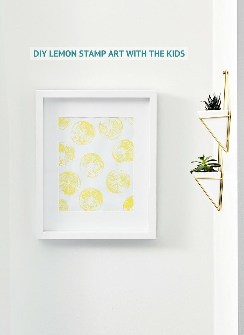 Diy Lemon Stamp Art With The Kids For Recent Lemon Wall Art (Gallery 9 of 20)