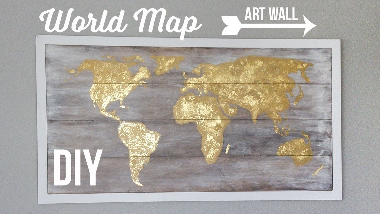 Diy World Map Art Wall | Cuadro Del Mapamundi - Youtube intended for Latest Diy World Map Wall Art