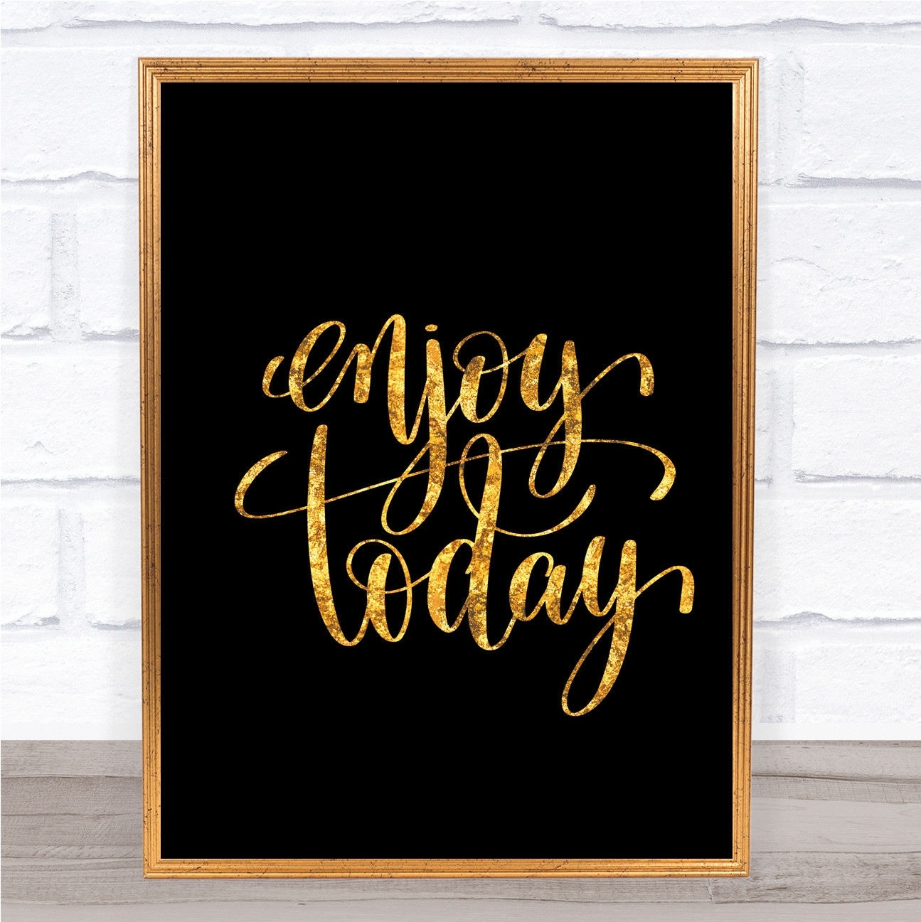 Enjoy Today Quote Print Black & Gold Wall Art Picture – £ (View 13 of 20)