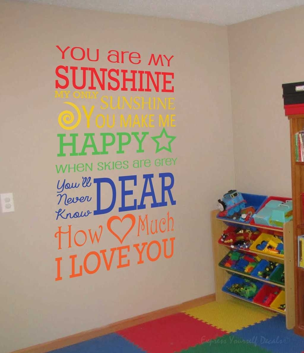 Express Love With Our Love Based Wall Decals Intended For 2018 You Are My Sunshine Wall Art (View 15 of 15)