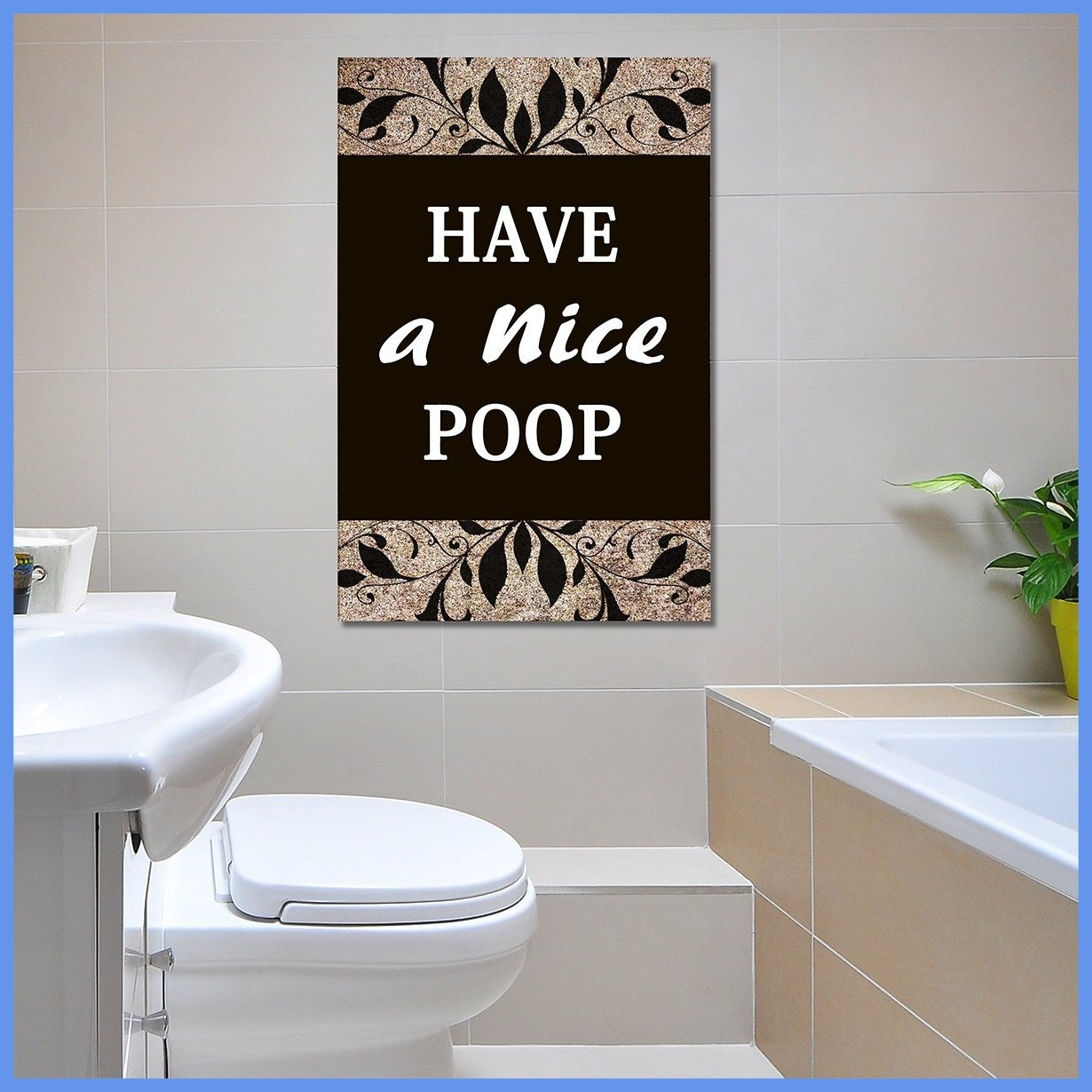 Fascinating Unusual Idea Wall Art Bathroom Have A Nice Poop Humor Intended For Current Unusual Wall Art (View 7 of 20)