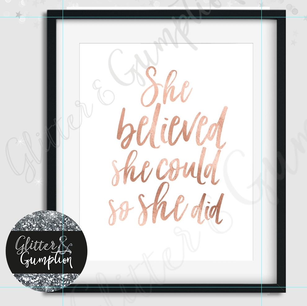Fashion Print She Believed She Could So She Did Rose Gold Text Wall for Best and Newest She Believed She Could So She Did Wall Art