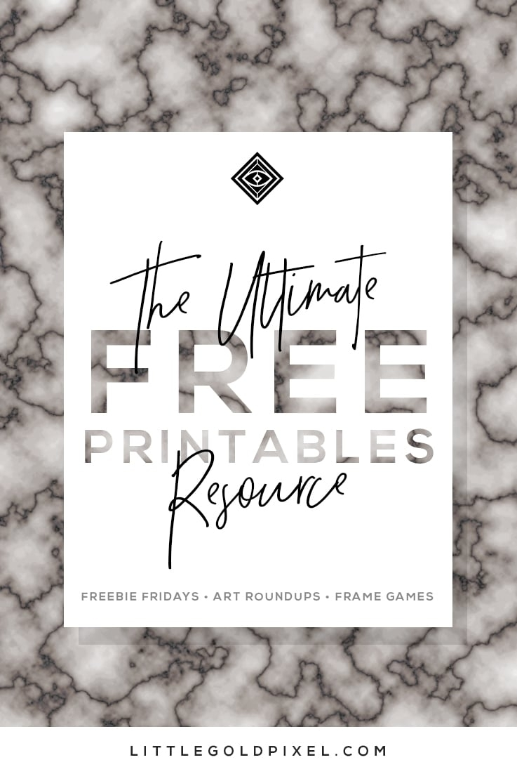 Free Printables • Design & Gallery Wall Resources • Little Gold Pixel throughout Most Recently Released Free Printable Wall Art