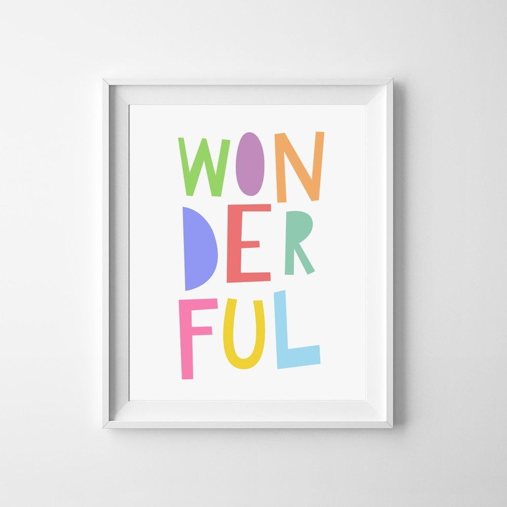 Free Wonderful Wall Art Printable — Printable Decor With Newest Free Printable Wall Art Decors (Gallery 12 of 20)