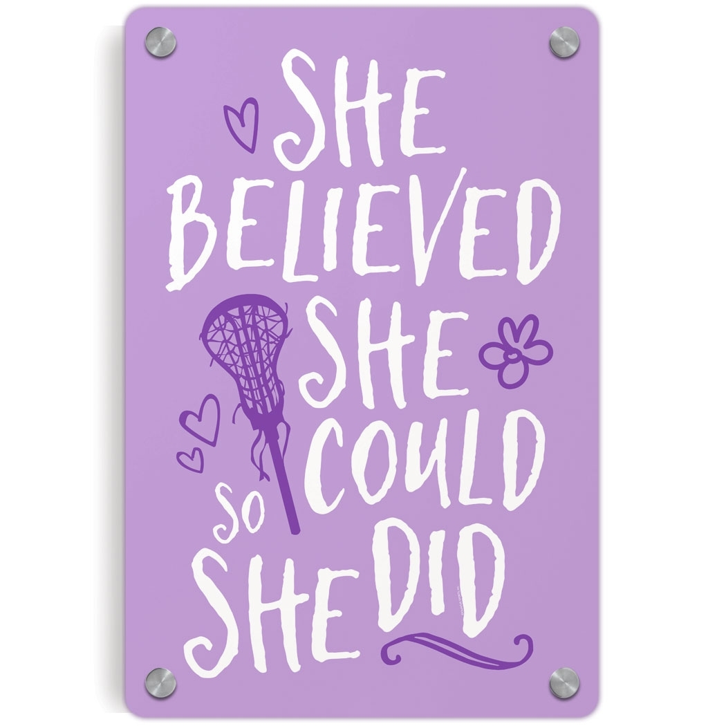Girls Lacrosse Metal Wall Art Panel – She Believed She Could So She Within Newest She Believed She Could So She Did Wall Art (View 5 of 20)