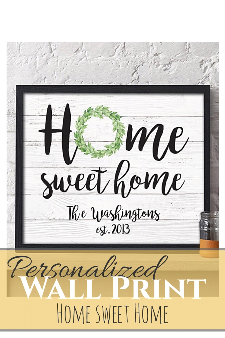 Home Sweet Home Personalized Print. Wall Art, Wall Decor, Home Decor With 2018 Personalized Wall Art (Gallery 15 of 15)