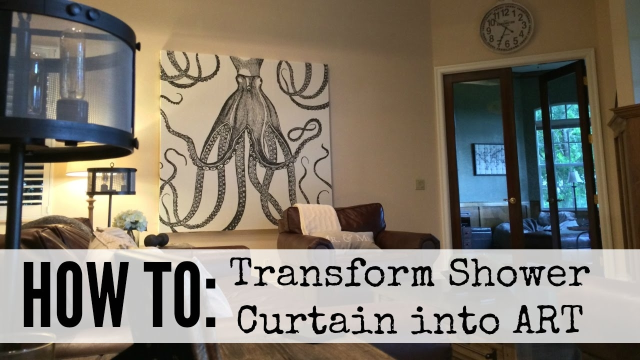 How To Create Shower Curtain Art – Youtube Intended For Most Popular Shower Curtain Wall Art (View 2 of 20)