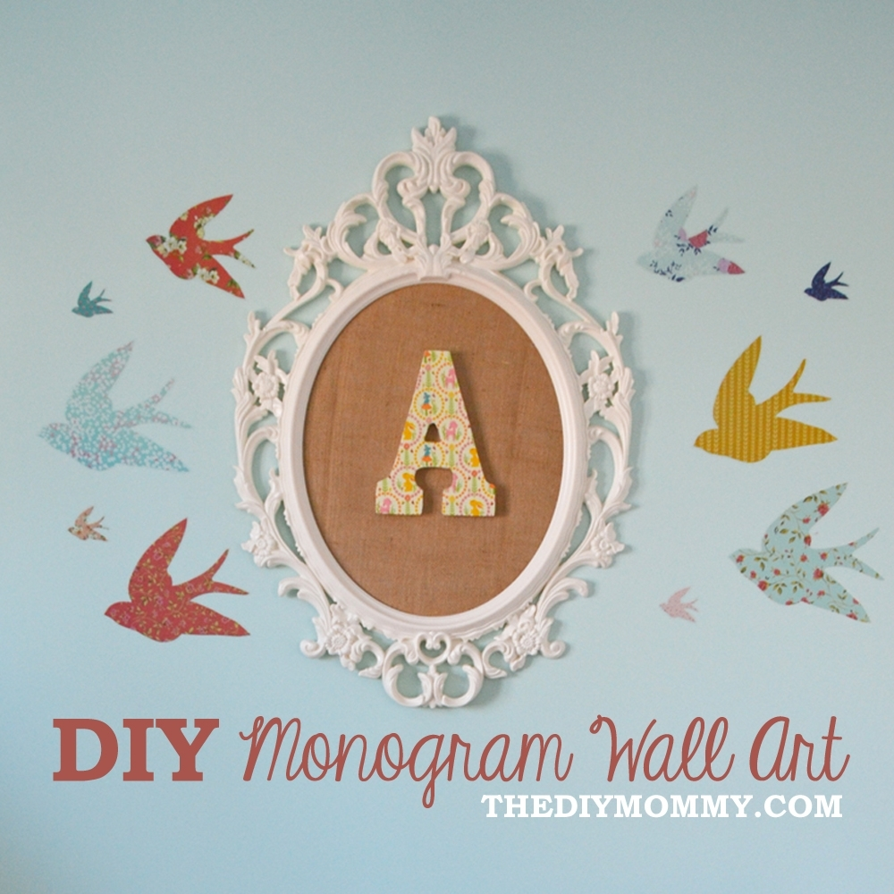 How To Make Diy Monogram Art For A Nursery From An Ikea Frame And Pertaining To Current Monogram Wall Art (Gallery 3 of 20)