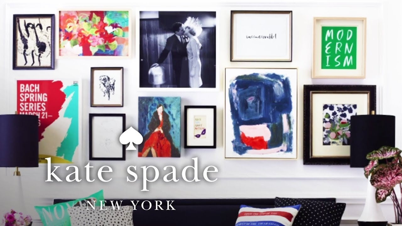 How To: Style A Gallery Wall | Make Yourself A Home | Kate Spade New Throughout Most Current Kate Spade Wall Art (Gallery 6 of 20)