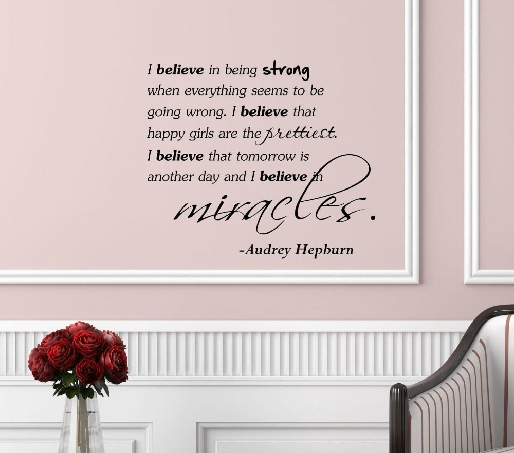 I Believe Saidaudrey Hepburn Vinyl Wall Art Inspirational Quotes With Newest Inspirational Quotes Wall Art (View 6 of 20)