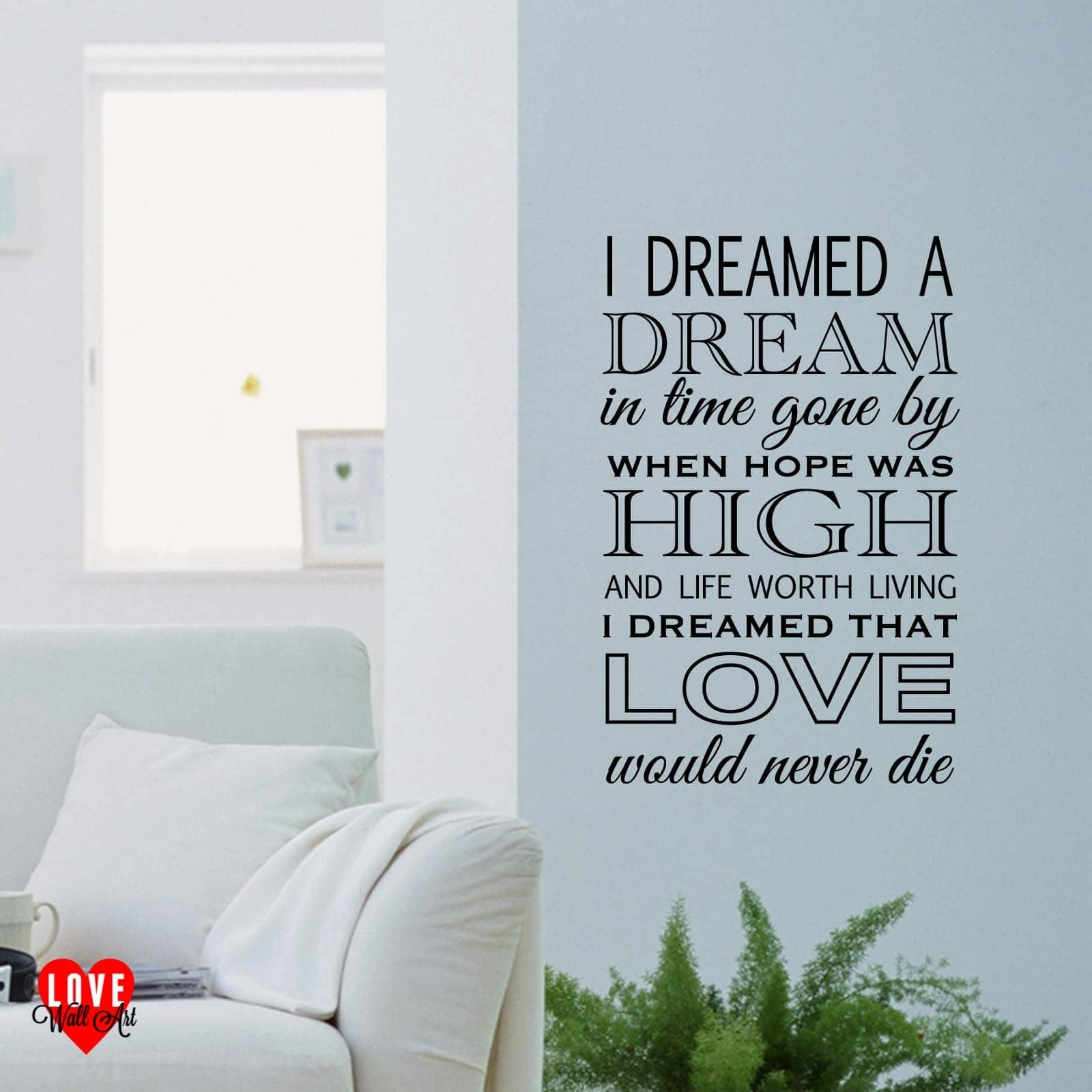 I Dreamed A Dream Lyrics Les Miserables Wall Art Wall Sticker Regarding Most Current Song Lyric Wall Art (View 9 of 20)