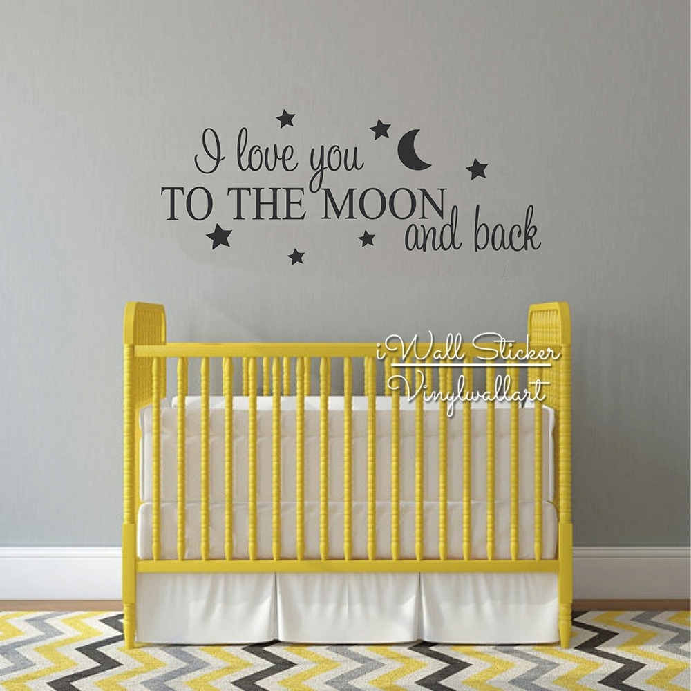 I Love You To The Moon And Back Quotes Wall Decal Kids Room Quote Regarding Best And Newest I Love You To The Moon And Back Wall Art (View 13 of 20)