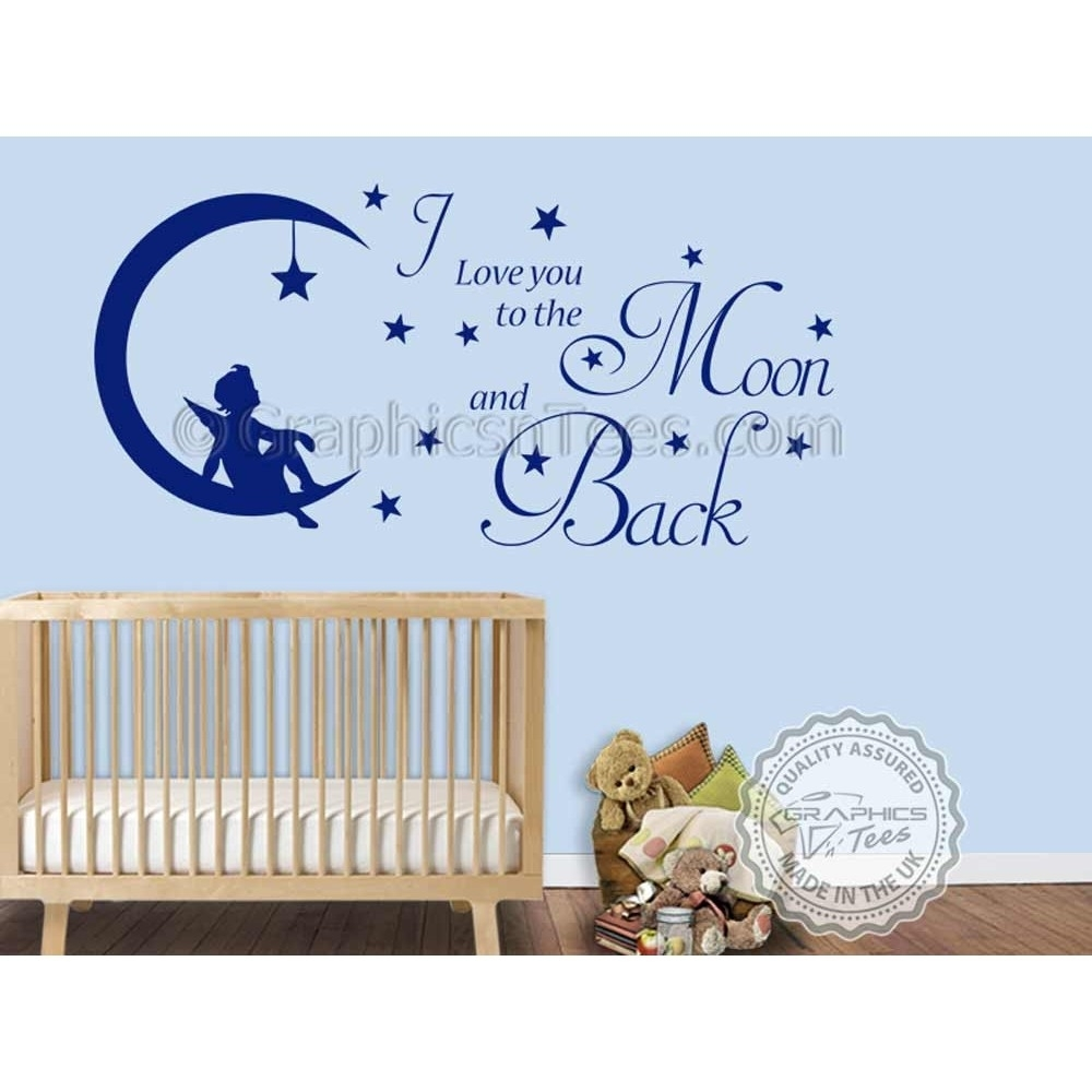 I Love You To The Moon And Back Wall Sticker Quote, Baby Boy Girl Intended For 2017 I Love You To The Moon And Back Wall Art (View 11 of 20)