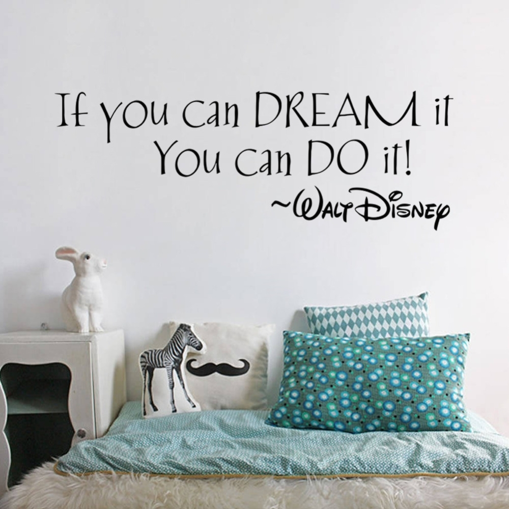 If You Can Dream It You Can Do It Inspiring Quotes Wall Stickers Within 2017 Inspirational Quotes Wall Art (Gallery 17 of 20)