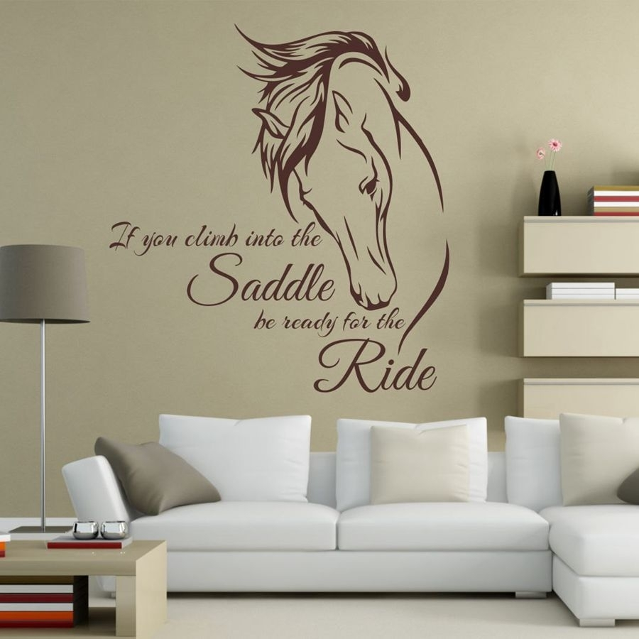 "If You Climb Into The Saddle Be Ready For The Ride ""horse Vinyl Wall Throughout 2018 Horses Wall Art (View 9 of 20)"