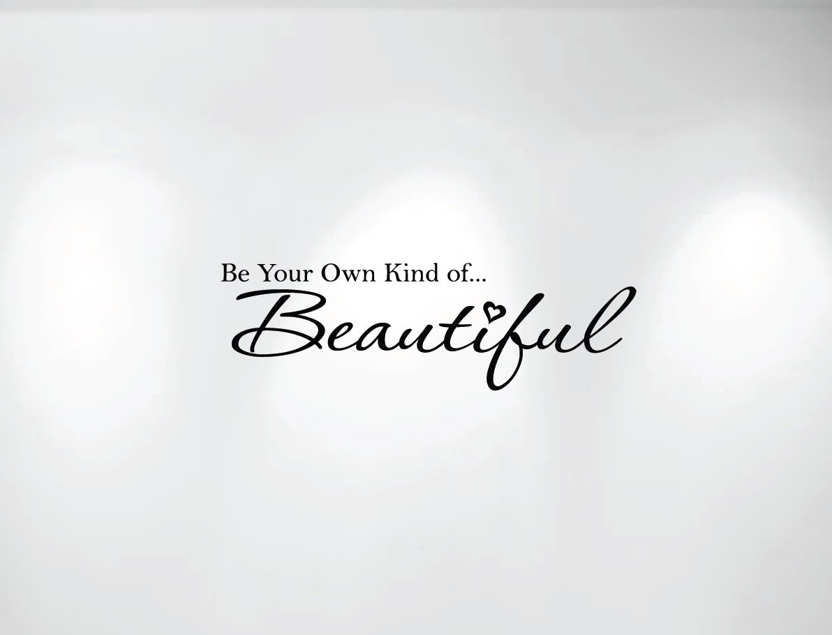 Innovative Stencils Be Your Own Kind Of Beautiful Vinyl Wall Decal Within Most Recently Released Be Your Own Kind Of Beautiful Wall Art (View 15 of 15)
