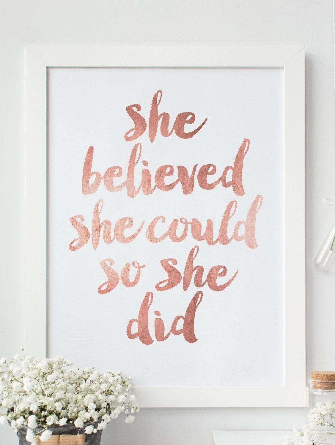 "Inspirational Print ""she Believed She Could So She Did"" Quote Within Most Recent She Believed She Could So She Did Wall Art (View 6 of 20)"