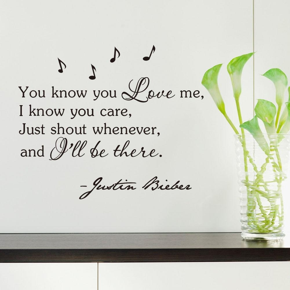 Inspirational Quotes Wall Sticker You Know You Love Me, I Know You Regarding Most Current Inspirational Quotes Wall Art (View 11 of 20)
