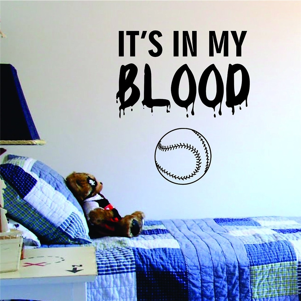 Its In My Blood Baseball Softball Wall Sticker Home Interior Wall Pertaining To 2017 Baseball Wall Art (View 18 of 20)