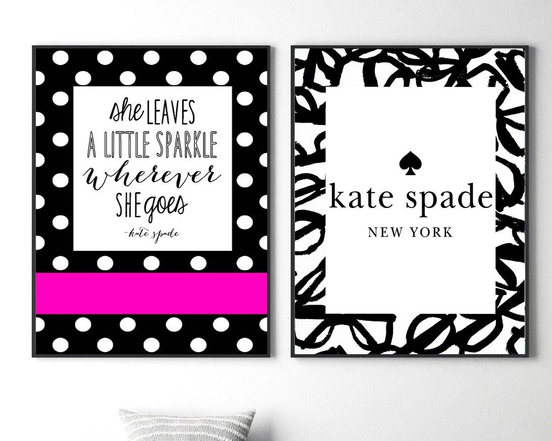 Kate Spade Prints Fashion Wall Art Set Kate Spade Quote Print Kate Throughout Most Popular Kate Spade Wall Art (View 8 of 20)