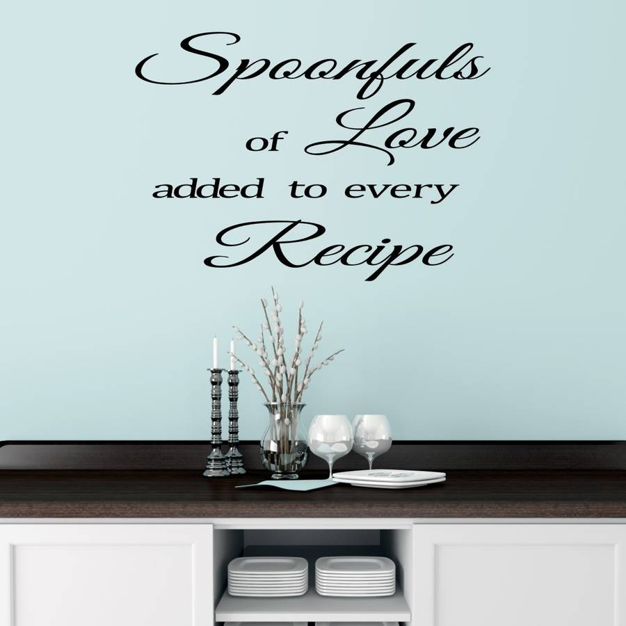 Kitchen Wall Sticker Quotemirrorin | Notonthehighstreet With Regard To Most Recently Released Wall Art Quotes (Gallery 11 of 20)