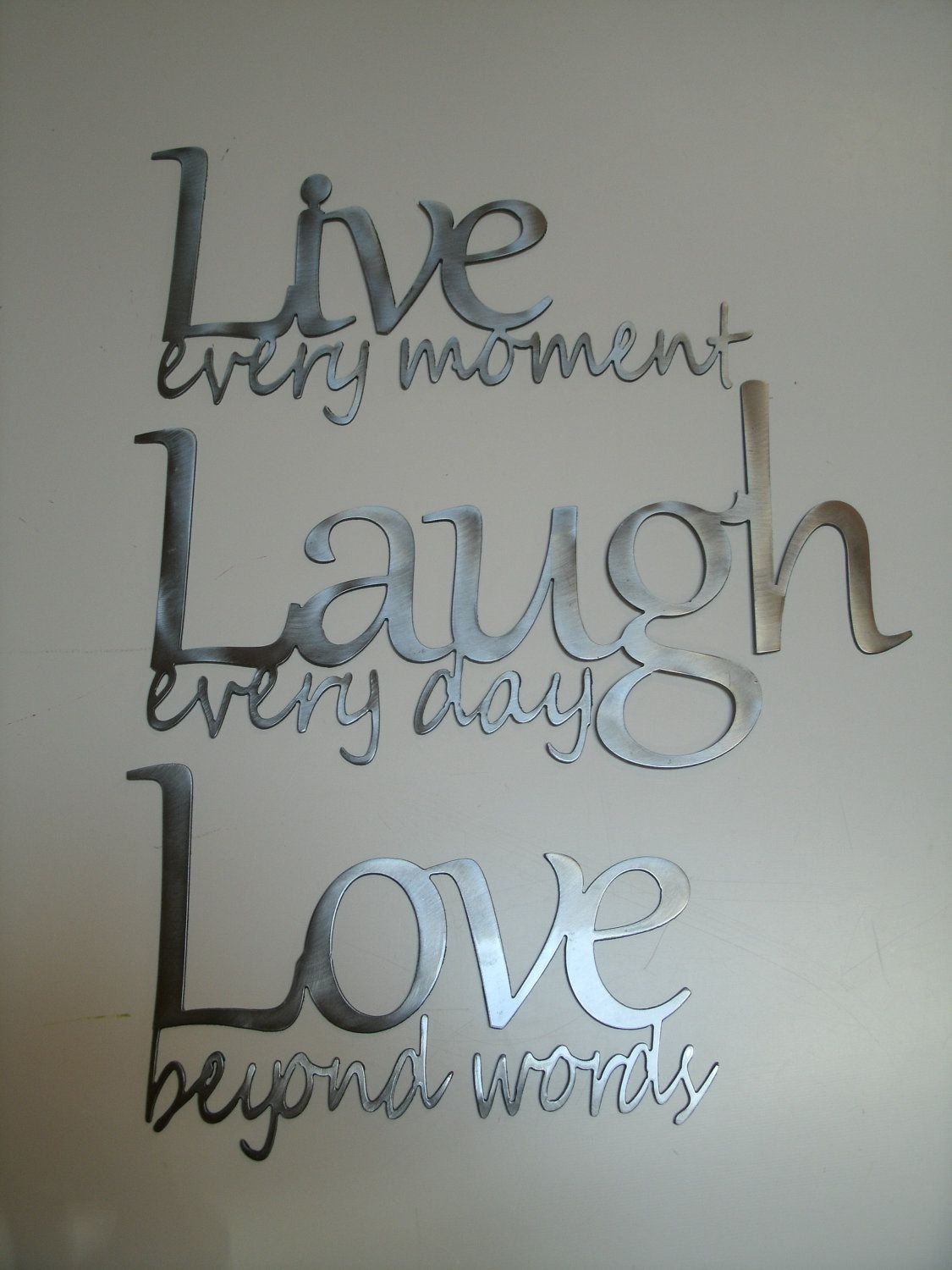 Live Laugh Love Metal Wall Art – Polished Steel | For The Home + Diy With Regard To Latest Live Laugh Love Wall Art (Gallery 14 of 20)