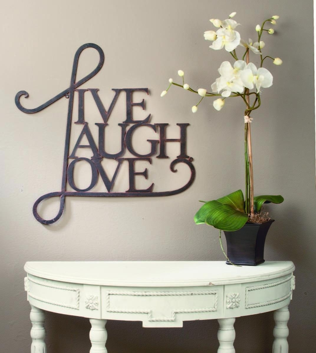 Live Laugh Love Wall Art – Tripar International, Inc. Regarding Most Up To Date Live Laugh Love Wall Art (Gallery 16 of 20)
