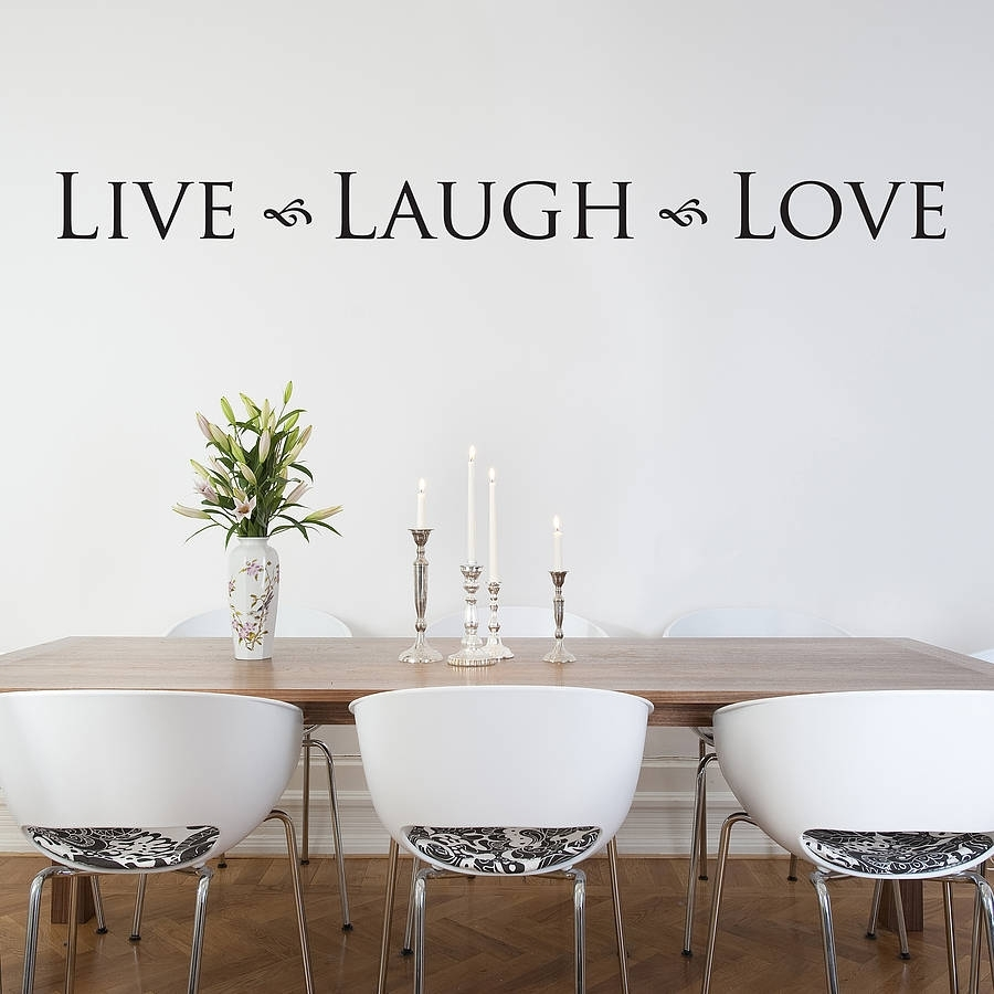 Live Laugh Love' Wall Stickernutmeg | Notonthehighstreet regarding Most Recent Live Laugh Love Wall Art