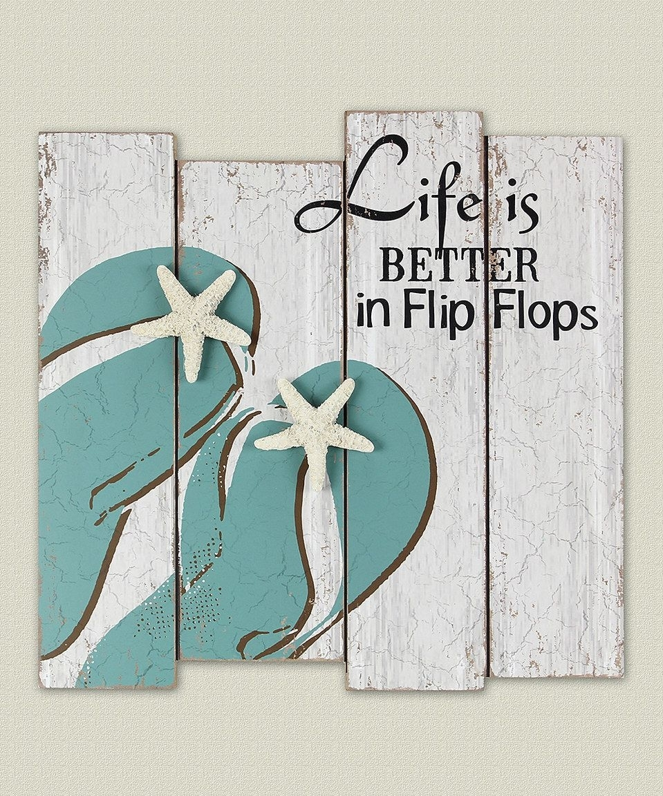 Look At This #zulilyfind! 'life Is Better In Flip Flops' Wood Wall Throughout Best And Newest Flip Flop Wall Art (View 10 of 15)