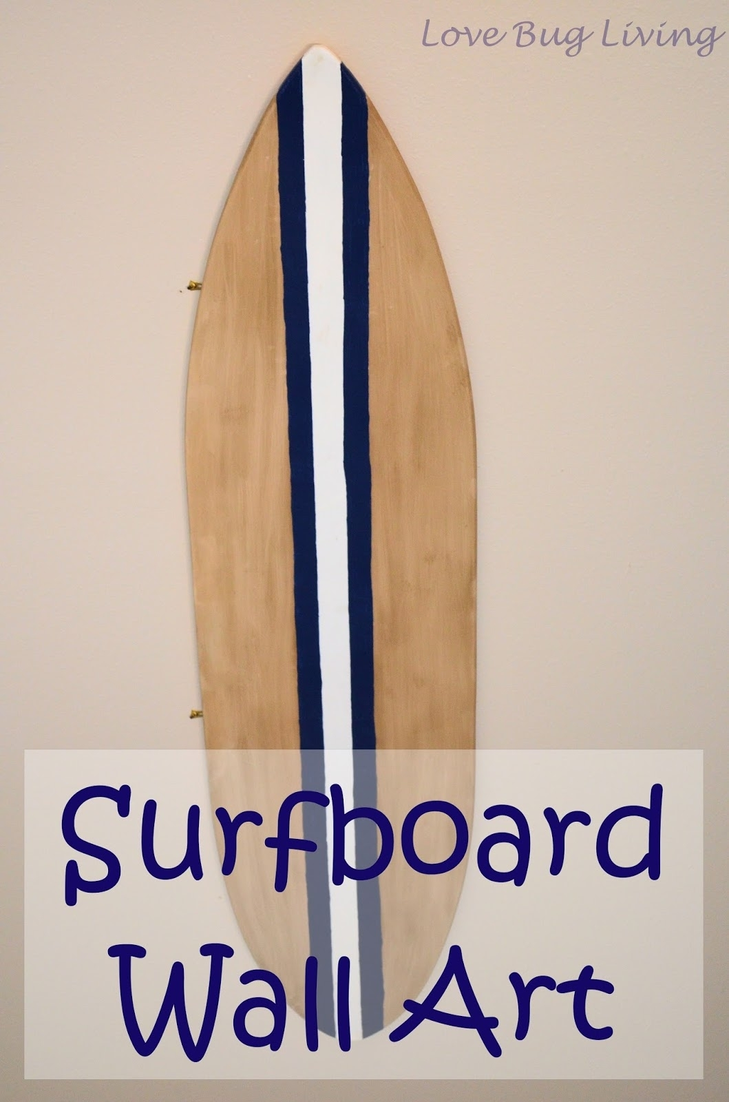 Love Bug Living: Surfboard Wall Art Throughout Most Current Surfboard Wall Art (View 16 of 20)
