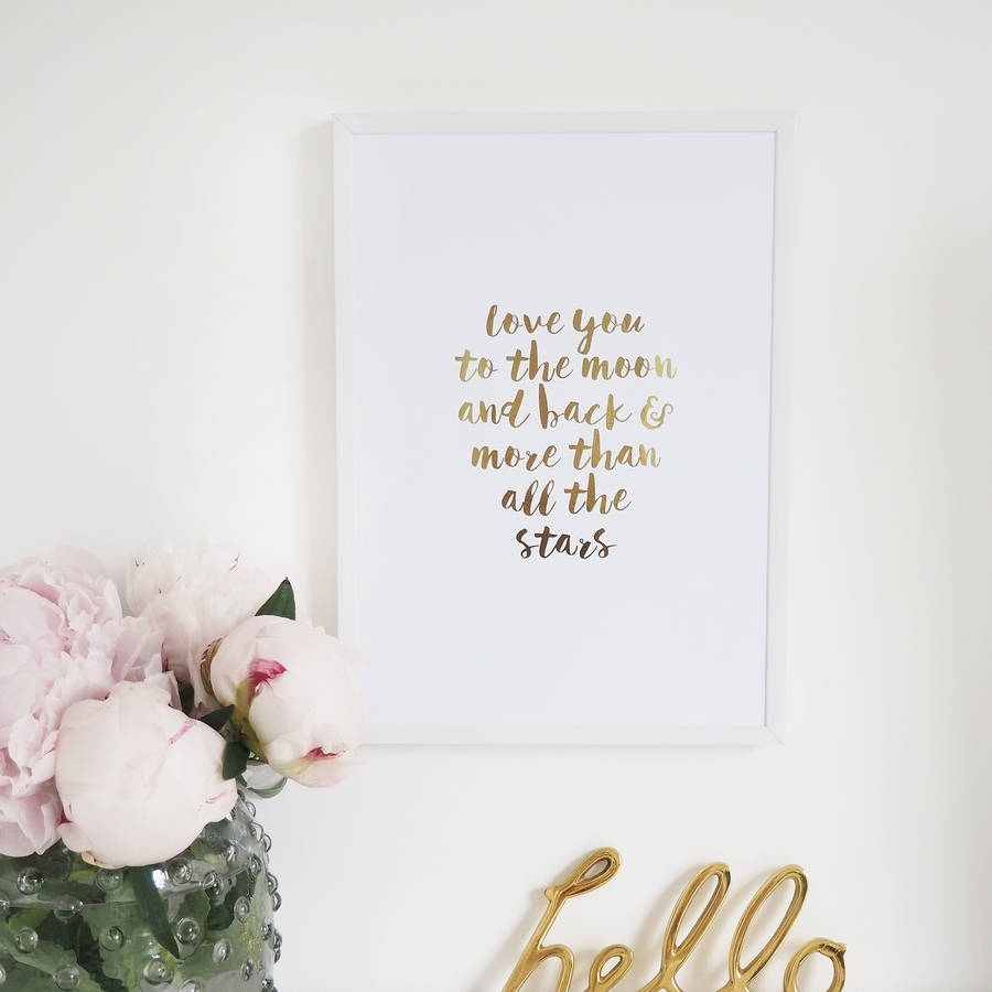 Love You To The Moon And Back' Wall Art Foil Printlily Rose Co With Regard To Recent Teen Wall Art (Gallery 3 of 20)