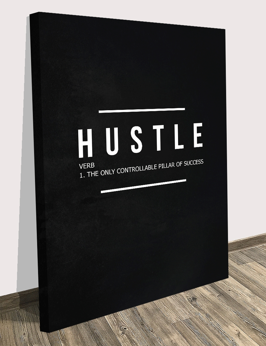 Motivational Canvas Print About Hustle Verb. Motivational For Most Popular Inspirational Wall Art Canvas (Gallery 5 of 15)