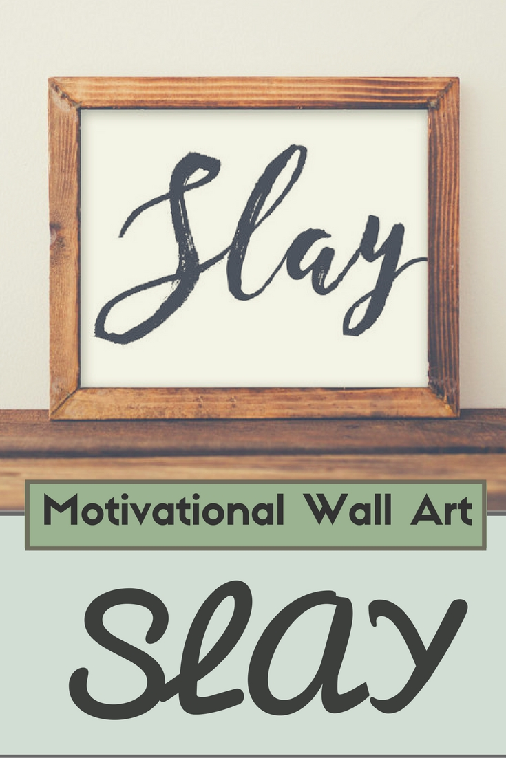 Motivational Wall Art, Slay Printable Dorm Decor Office Decor Throughout Most Recently Released Motivational Wall Art (View 20 of 20)