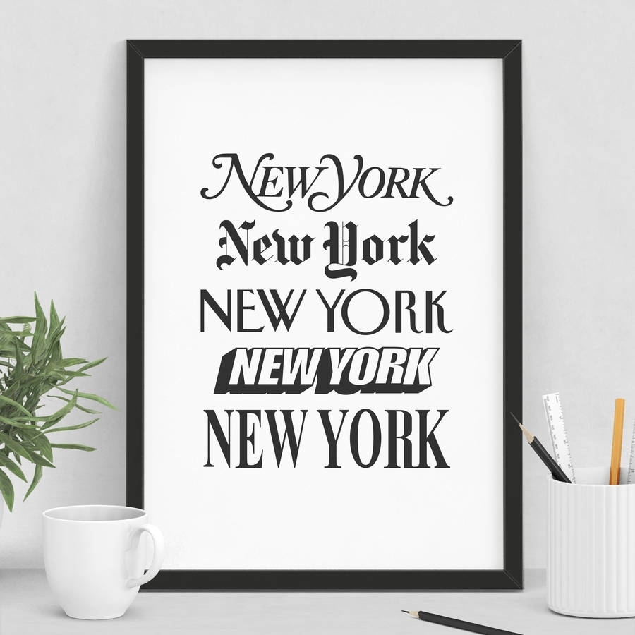 New York' Wall Art Typography Printthe Motivated Type Pertaining To Best And Newest New York Wall Art (View 7 of 20)