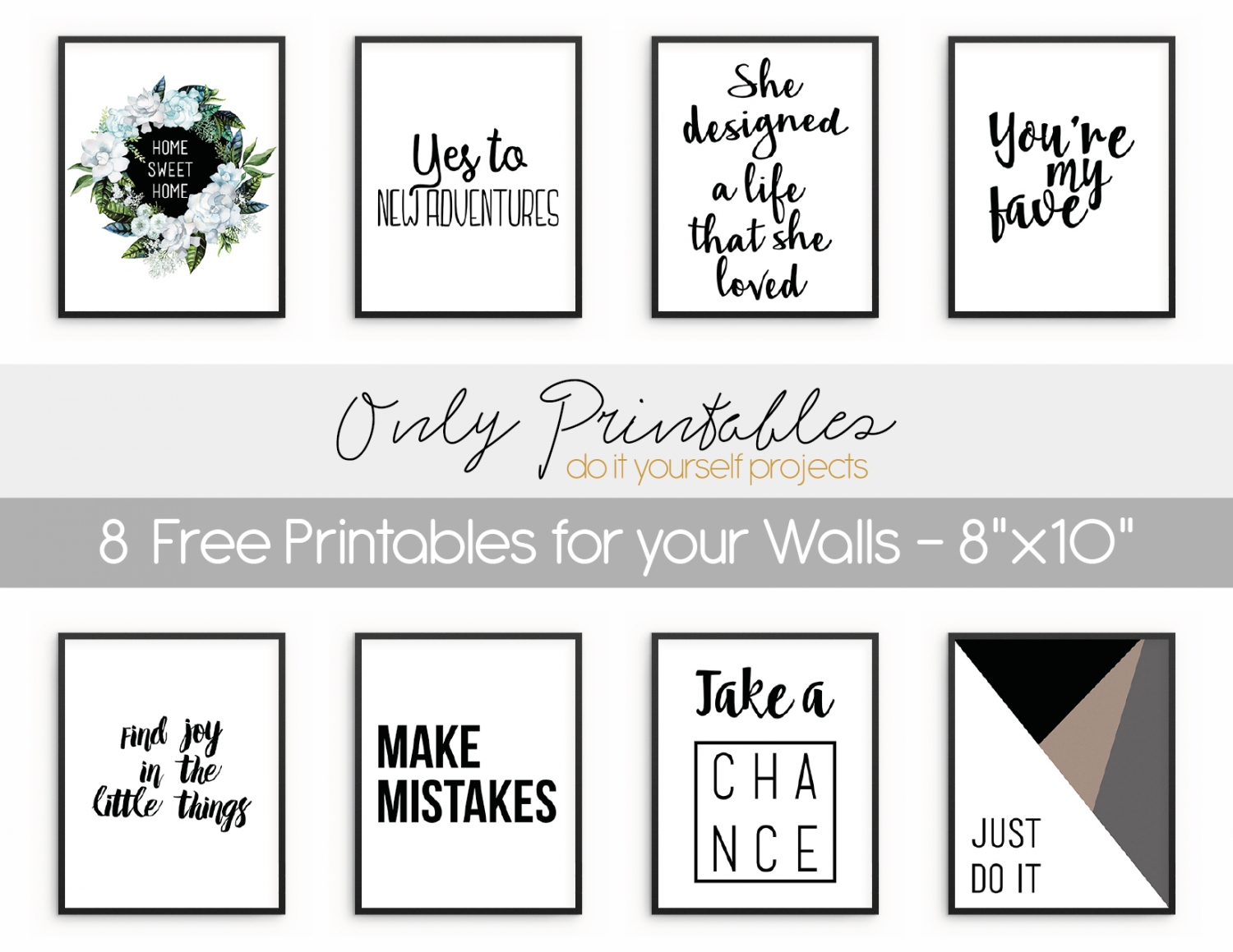 Only Printables | 8 Free Printables For Your Walls Regarding Most Recently Released Free Printable Wall Art (View 4 of 20)