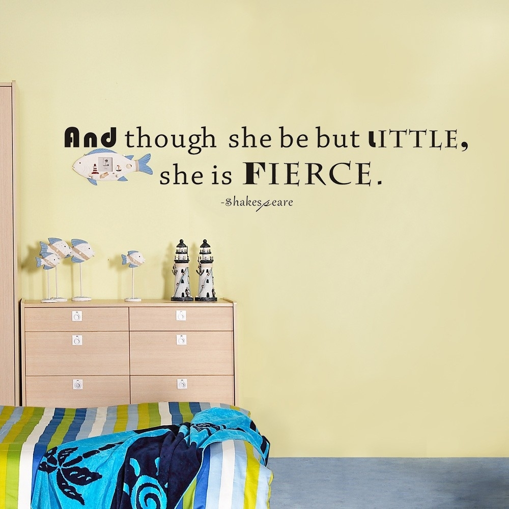 Shakespeare Quote And Though She Be But Little She Is Fierce Girls Within 2017 Though She Be But Little She Is Fierce Wall Art (Gallery 20 of 20)