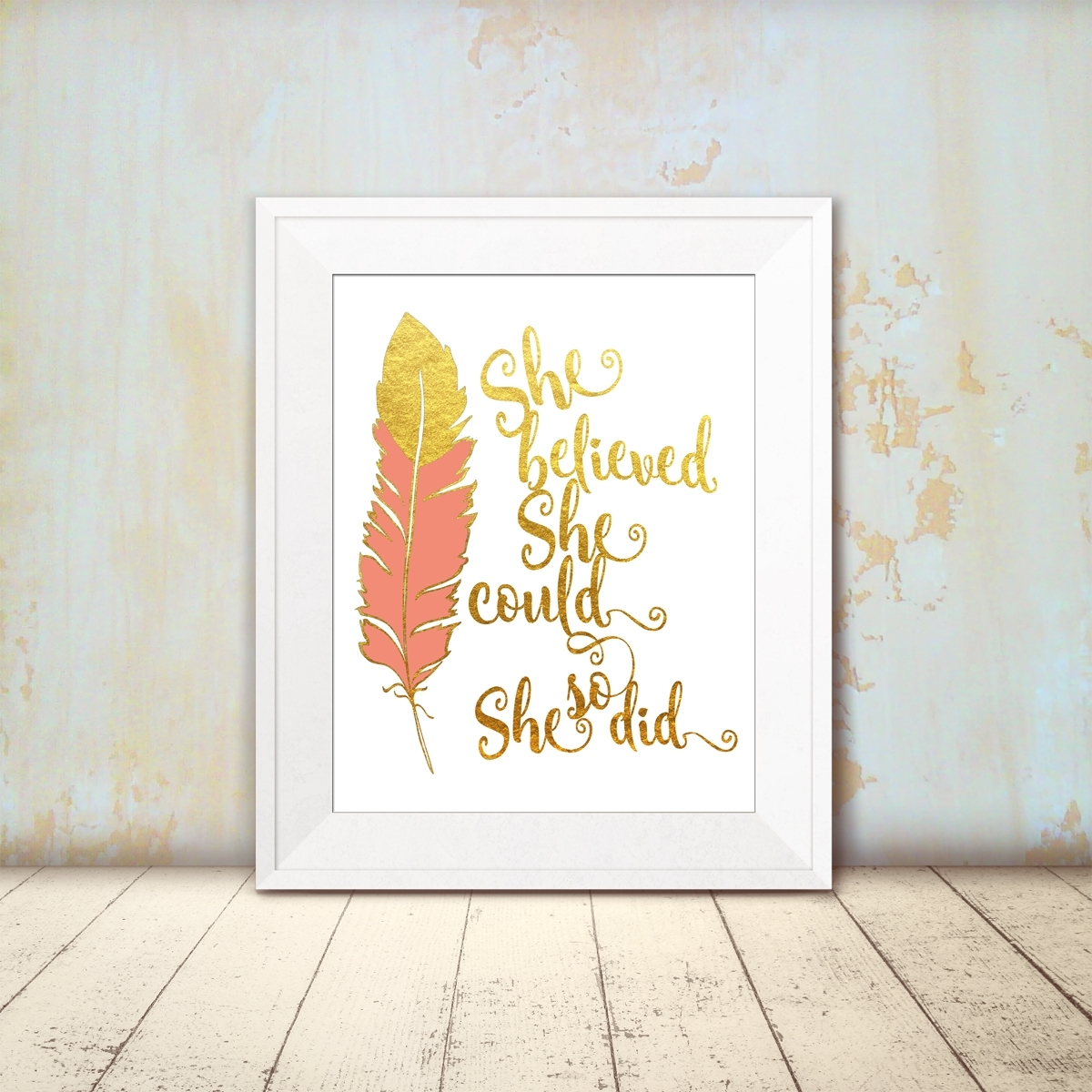 She Believed Inspirational Feather Print Intended For 2018 She Believed She Could So She Did Wall Art (View 7 of 20)