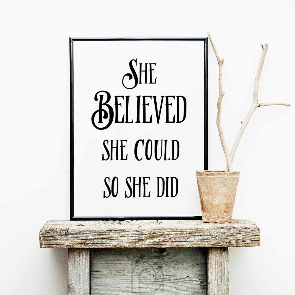She Believed She Could, Inspirational Wall Art, Printable Art For Latest She Believed She Could So She Did Wall Art (View 13 of 20)