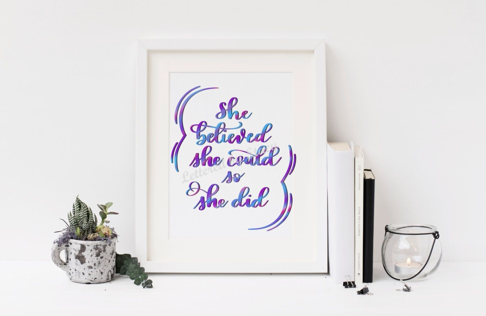 She Believed She Could So She Did, Digital Print, Wall Art With Best And Newest She Believed She Could So She Did Wall Art (View 19 of 20)