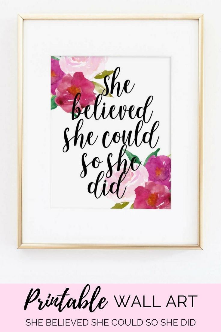 She Believed She Could So She Did Inspirational Motivational Quote With Most Recently Released She Believed She Could So She Did Wall Art (View 11 of 20)