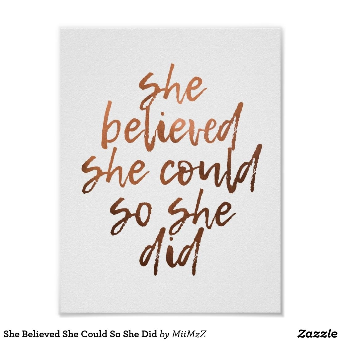 She Believed She Could So She Did #she #believed #she #could #rose For Current She Believed She Could So She Did Wall Art (View 9 of 20)