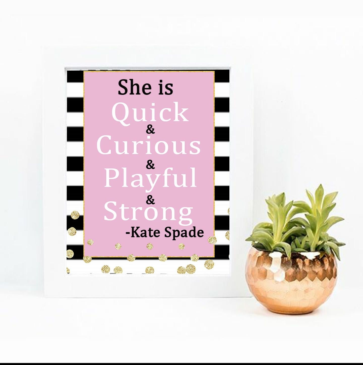 She Is Quick Curious, Kate Spade Quote, Inspirational Quote, Spade With Latest Kate Spade Wall Art (Gallery 19 of 20)