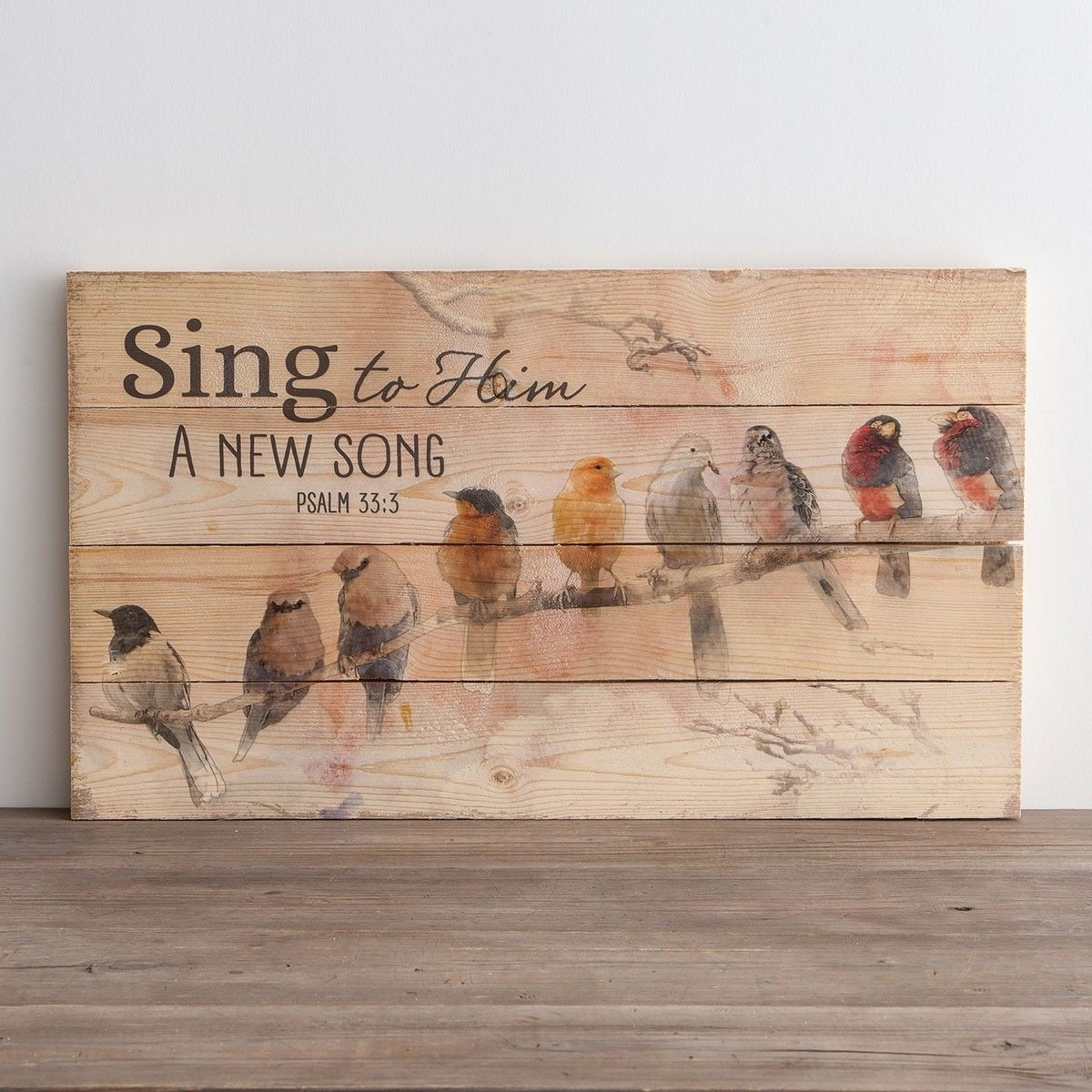 Sing To Him A New Song – Plank Wall Art | For The Home | Pinterest With 2017 Plank Wall Art (Gallery 8 of 20)