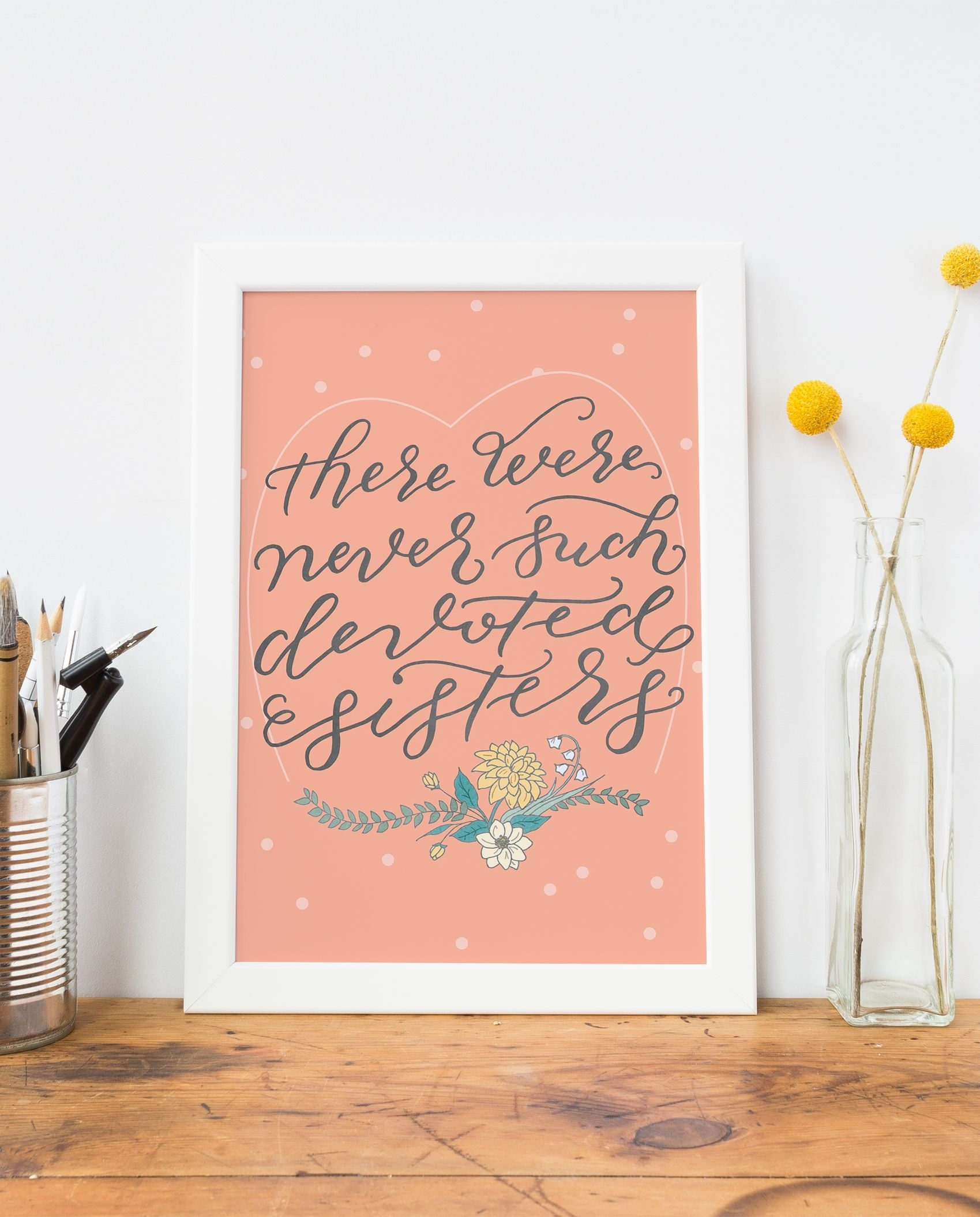 Sisters Quote Art Print  Unique Gifts For Sisters, Hand Lettered Inside 2018 Coral Wall Art (View 15 of 20)