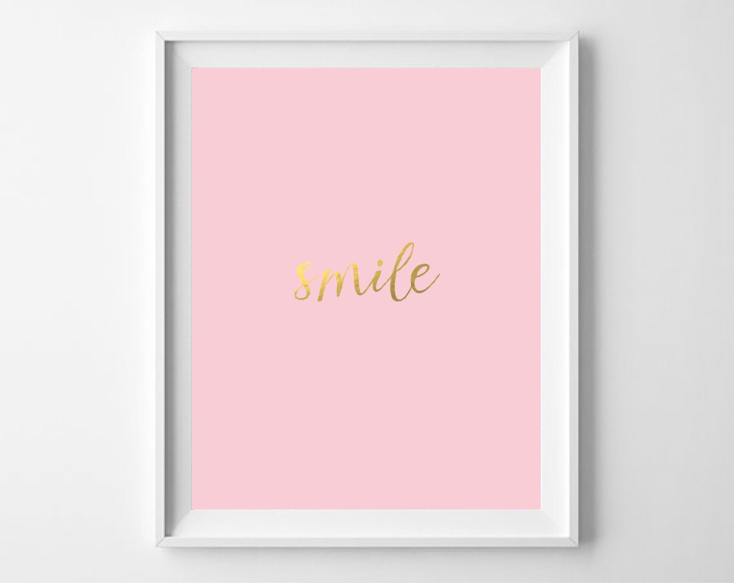 Smile Gold Foil Print Printable Blush Pink Gold Wall Art | Etsy Pertaining To Best And Newest Pink Wall Art (View 8 of 20)